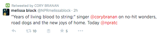 Singer Cory Branan could easily see and retweet this message by Melissa Block since it included a Twitter handle for the singer.